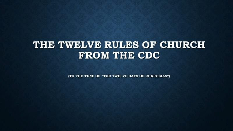 Twelve Rules of Church from The CDC